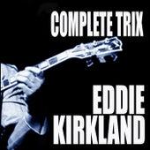 Complete Trix Sessions de Eddie Kirkland