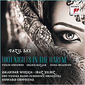Fazil Say: 1001 Nights in the Harem, Grand Bazar, China Rhapsody de Iskandar Widjaja