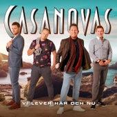 Vi lever här och nu de The Casanovas