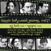 Classic Bollywood Scores, Vol. 73: Raj Hath (1956), Raagini [1958] de Various Artists