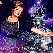 Glitter to the Neon Lights de Nicki French