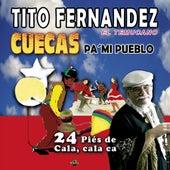 Cuecas pa´mi Pueblo de Tito Fernández
