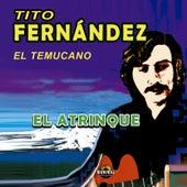 El Atrinque de Tito Fernández
