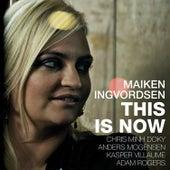 This Is Now de Maiken Ingvordsen