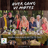 Maria Haukaas Mittets dag (Sesong 8) by Various Artists