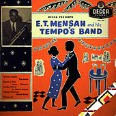 E.T. Mensah and Tempo Band by E.T. Mensah