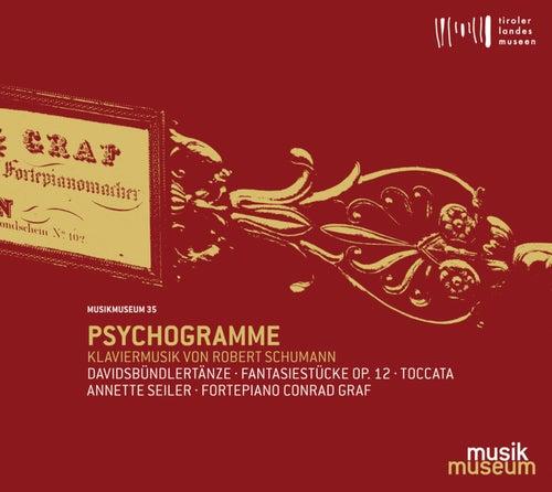 Psychogramme: Piano Works of Robert Schumann by Annette Seiler