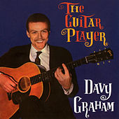 The Guitar Player von Davy Graham