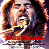 Rock the Blues Tonight (Live) de John Mayall