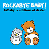 Lullaby Renditions of Drake de Rockabye Baby!