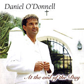 At the End of the Day de Daniel O'Donnell