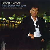 From Daniel with Love by Daniel O'Donnell
