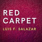 Red Carpet (Remastered) by Luis