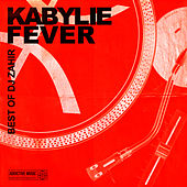 Kabylie Fever - Best Of DJ Zahir by Various Artists
