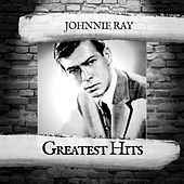 Greatest Hits by Johnnie Ray