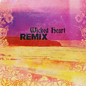 Wicked Heart (Impissed & Rome Remix) di Sublime