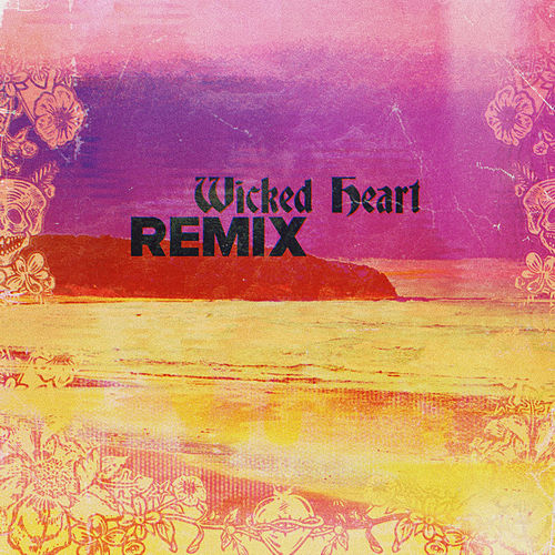 Wicked Heart (Impissed & Rome Remix) by Sublime