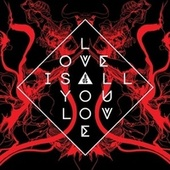 Love Is All You Love von Band of Skulls
