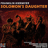 Solomon's Daughter by Pharoah Sanders
