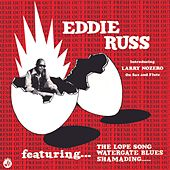 Soul Jazz Records Presents EDDIE RUSS: Fresh Out de Eddie Russ