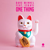 One Thing by Dave Winnel