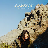 Stay Wild by Sontalk