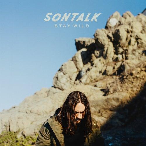 Stay Wild von Sontalk