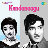 Kondanaagu (Original Motion Picture Soundtrack) de Ghantasala