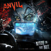 Bitch in the Box by Anvil