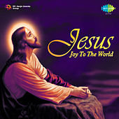 Jesus - Joy To The World by Various Artists