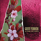 Le cose che canto di Giusy Ferreri