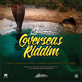 Overseas Riddim by Various Artists
