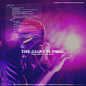 The Giant Is Dead by Dante Bowe