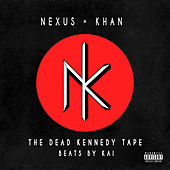 The Dead Kennedy Tape von Khan