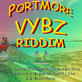 Portmore Vybz Riddim by Various Artists