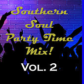 Southern Soul Party Time Mix, Vol. 2 by Various Artists