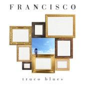 Truco Blues de Francisco