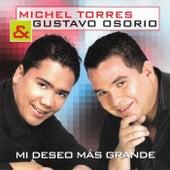 Mi Deseo Más Grande von Michel Torres