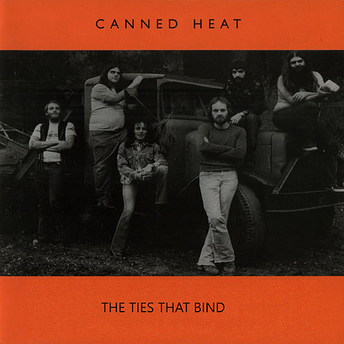The Ties That Bind (Deluxe Edition) de Canned Heat