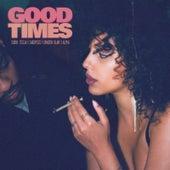 Good Times by Sonya Teclai