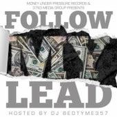 Follow My Lead by Chipz Da General