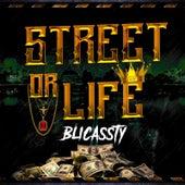 Street Or Life de Blicassty