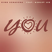 You by King Schascha