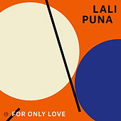 For Only Love de Lali Puna