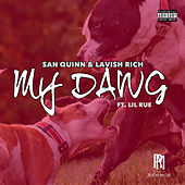 My Dawg by Lavish Rich