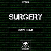 Pussy Beats by The Surgery