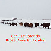 Broke Down in Broadus by Genuine Cowgirls