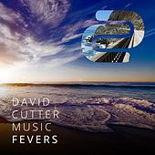 Fevers by David Cutter Music