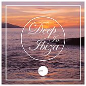 Deep in Ibiza (Sunset Selection) by Various Artists