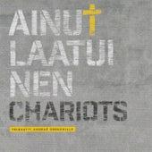 Ainutlaatuinen by Chariots